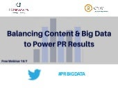 Balancing Content & Big Data to Power PR Results