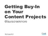 Getting Buy-In on Your Content Proj...
