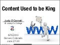 Content Used to Be King - Now what?