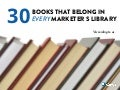 30 Books That Belong In Every Marketer's Library