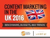 Content Marketing in the UK 2016 - Benchmarks, Budgets and Trends
