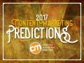 Content Marketing Predictions 2017