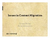"""Issues with Content Migration"" by Deane Barker at Content Workshops 2012"