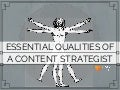 Essential qualities of a content strategist