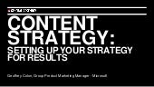 Content Strategy: Setting Up Your Strategy for Results