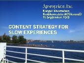 Content strategy for slow experienc...