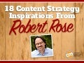 Content Strategy Inspiration From Robert Rose