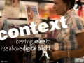 Interactive Strategies 2009 - Context
