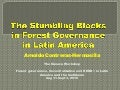 The Stumbling Blocks in Forest Governance in Latin America