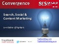 Convergence: Social Media SEO Content Marketing SES Chicago 2011