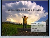 Convergence of Private Clouds