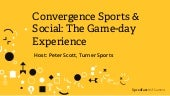 Converging Sports & Social: The New Game-day Experience