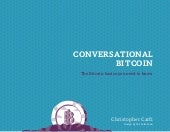 Conversational Bitcoin: The Ebook