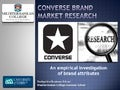 Brand Εquitty Research: Converse Case Study