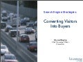 Converting Visitors into Buyers- Search Engine Strategies NY 2008- FutureNow, Inc.