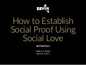 How to Establish Social Proof Using Social Love