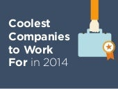 Coolest Companies to Work For in 2014