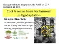 Cool trees as basis for farmers' mitiadaptation