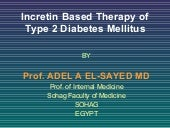 Incretin based therapy of type 2 di...