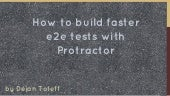Insights on Protractor testing