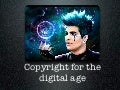Copyright for the Digital Age