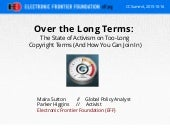 Over the Long Terms: The state of activism on too-long copyright terms (and how you can join in)