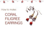 Coral filigree earwires