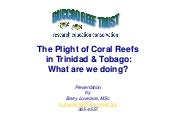 plight of coral reefs in Trinidad a...