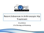 Recent Advances in Arthroscopic Hip...