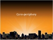 Sec3 - Core Periphery Part 3