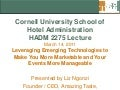 Cornell University School of Hotel Administration Lecture: Strategic Events Planning