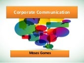 Understanding Corporate Communication Function and Role