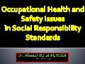 Corporate  social responsibilty and occupational health