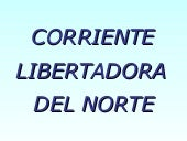 Corriente Libertadora Del Norte 2do