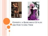 Corsets - a guide about styles and ...