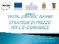 Corso Digital Strategic Planner - Lezione 3: Strategia di prezzo per l'e-commerce
