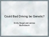 Could Bad Driving Be Genetic?