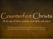 Counterfeit Christs - Antichrist
