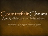 Counterfeit Christs The Counterfeit...