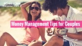Money Management Tips for Committed Couples