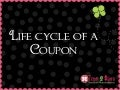 Couponing Workshop Tutorial:  The Life Cycle of a Coupon