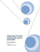 PRINCIPLES OF FOOD SANITATION, SAFETY & HYGIENE