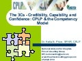 The 3C's- Credibility, Capability & Confidence: CPLP and the Competency model