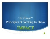 CPL Workshop-Fall 14: Plain Language: So what? Principles of writing to show IMPACT( Chip Crane)