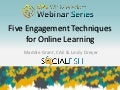 Five Engagement Techniques for online webinars