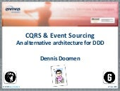 CQRS and Event Sourcing, An Alternative Architecture for DDD