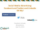 Social Media Advertising Overview: Facebook, Twitter & LinkedIn