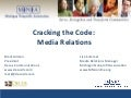 Cracking The Code: Media Relations 81809