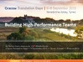 Building High-Performance Teams – Cracow Translation Days 2013