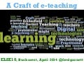 A Craft of e-Teaching